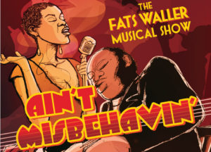 Ain't Misbehavin': The Fats Waller Musical Show Comes To Art Center