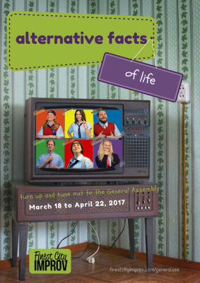 """Alternative Facts of Life"" Opens At Finest City Improv"