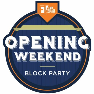 8th Annual East Village Opening Day Weekend Block Party