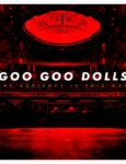 Goo Goo Dolls' New Live Album Set For Release In July