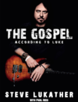 "Founding Toto Member Steve Lukather To Release First Memoir ""The Gospel According To Luke"""